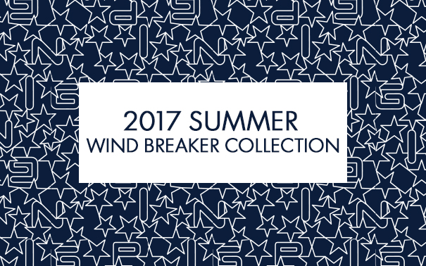 2017 SUMMER WIND BREAKER COLLCTION